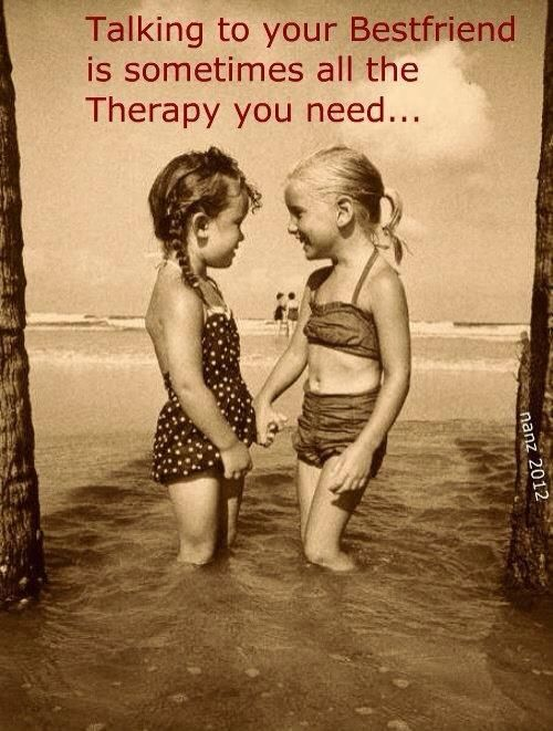 Talk to your #bestfriend is sometimes all the #therapy you need....  #jennytaylorquotes #quotes