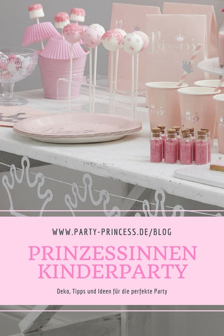 39 best Kindergeburtstag Prinzessin images on Pinterest ...