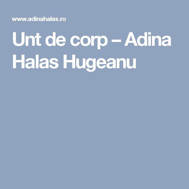 Unt de corp – Adina Halas Hugeanu