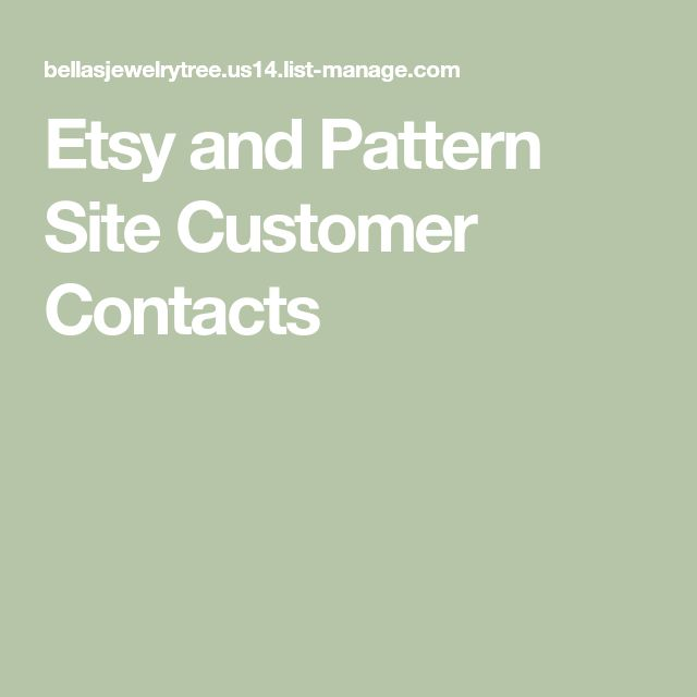 Etsy and Pattern Site Customer Contacts