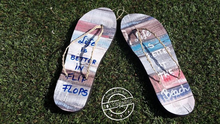 Leuke decoratie in caravan of strandhuis. Life is better in flip flops en at the beach! Maak ze zelf (van oude slippers!), kijk op www.101creaties.nl