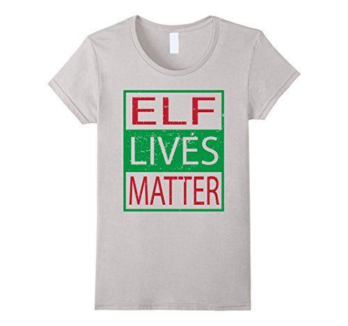 Women's Elf Lives Matter humorous ugly christmas shirt Xm... https://www.amazon.com/dp/B01N40VP9J/ref=cm_sw_r_pi_dp_x_E9Blyb5VBZC73