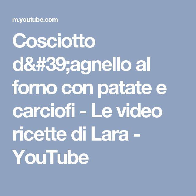 Cosciotto d'agnello al forno con patate e carciofi - Le video ricette di Lara - YouTube