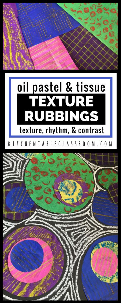 These texture rubbings translate actual textures into bold patterns using oil pastel and tissue paper. Learn about texture, rhythm, & contrast!
