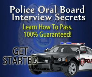 Police Interview Questions And Answers Are Nearly Always Standard. Check it out http://passthepolicetest.com/police-oral-board-interview/top-10-most-commonly-asked-police-interview-questions