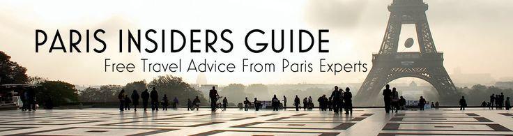 Paris Insiders Guide; Interesting website with lots of information to help plan our next trip to Paris!