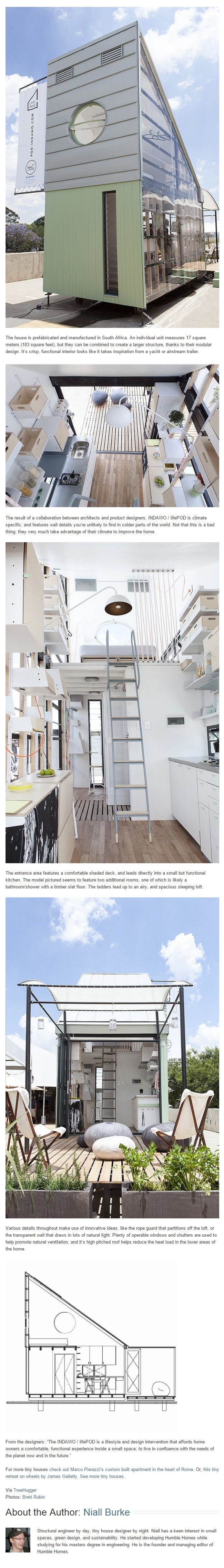 INDAWO / lifePOD – A Modern Tiny House from South Africa——This tiny prefab house is designed by architects, Collaborat000. Based in South Africa, INDAWO / lifePOD takes a different route than the majority of tiny houses out there – it's a modern building that favors practicality over charm. ( via http://humble-homes.com/indawo-lifepod-modern-tiny-house-south-africa )