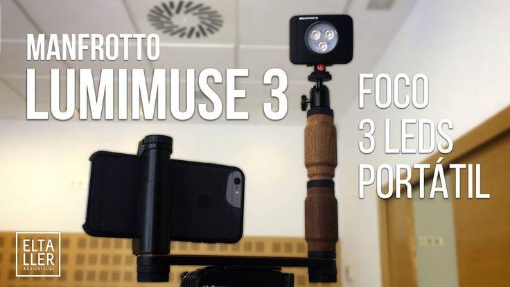 Foco de leds portátil LumiMuse 3 de Manfrotto para grabar vídeo con móvi...