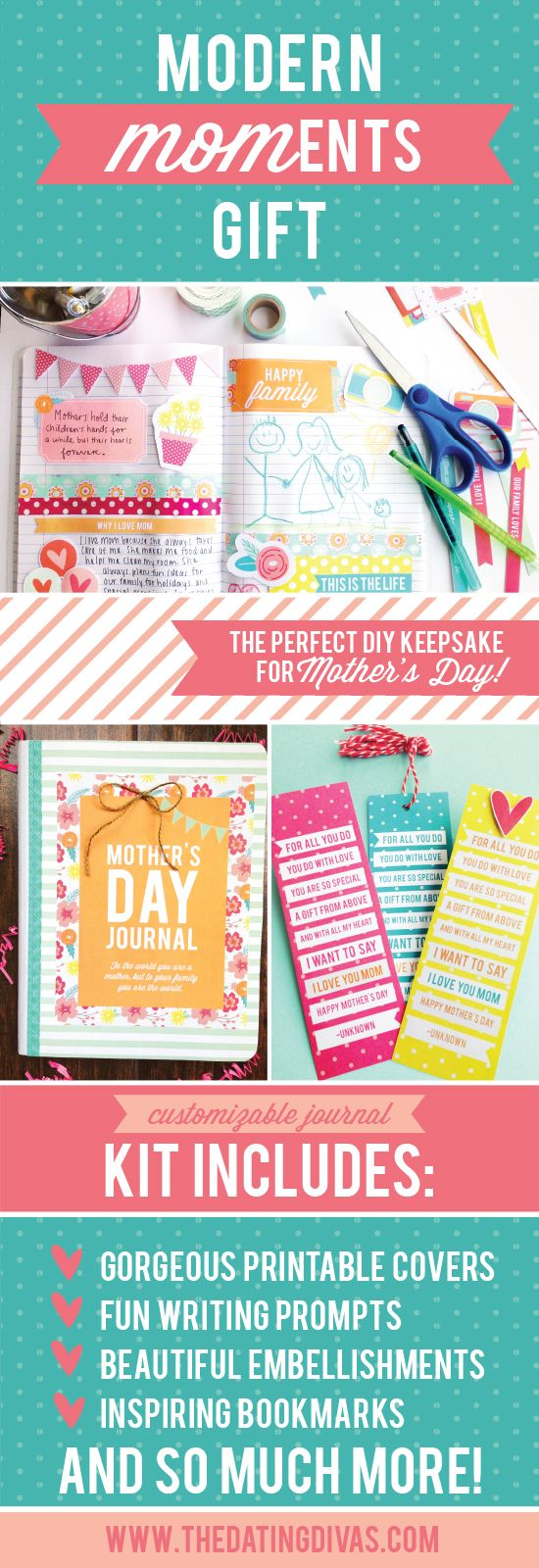 I can't wait to get started creating my own ADORABLE Mother's Day Journal for Mom! www.TheDatingDivas.com