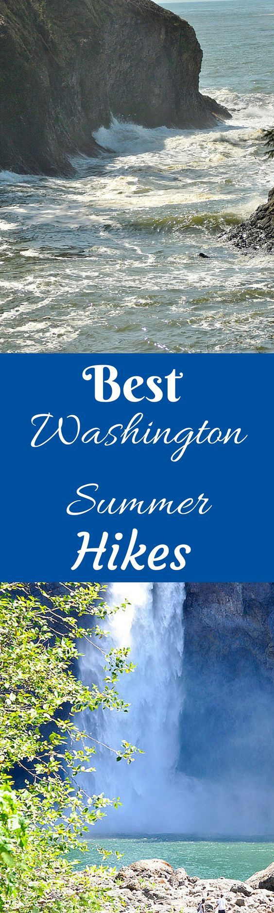 A list of some of the best hikes in Washington State to do this summer.