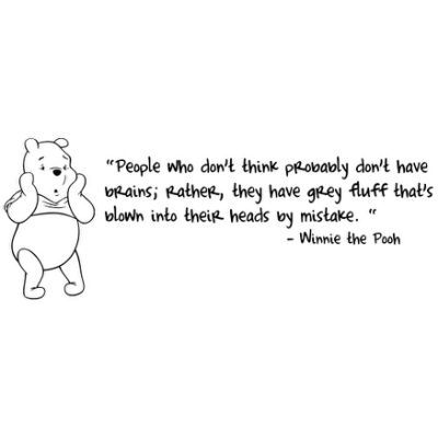 Famous Winnie The Pooh Quotes.