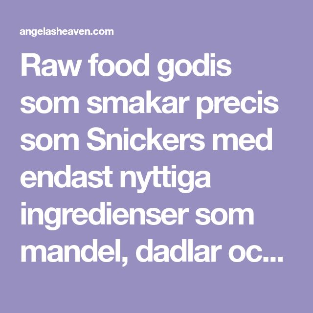 Raw food godis som smakar precis som Snickers med endast nyttiga ingredienser som mandel, dadlar och mörk choklad. Prova det - du kommer inte bli besviken!
