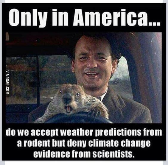 Yanks and anti global warming people be triggered. - 9GAG