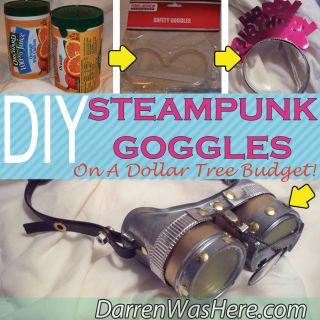 DIY Steampunk Goggles On A Dollar Tree Budget