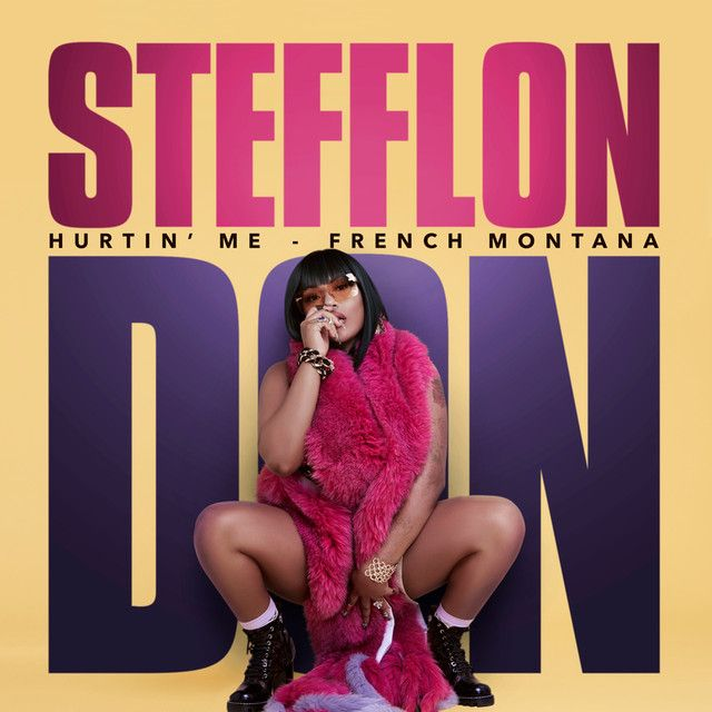 Hurtin' Me, a song by Stefflon Don, French Montana on Spotify