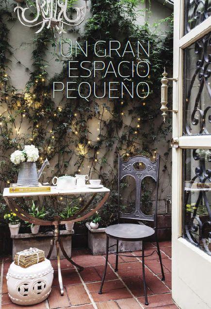 Un gran espacio pequeño.  Para convertir un pequeño patio en un jardín de cuento de hadas solo hay que liberar la imaginación y buscar los muebles y accesorios apropiados.
