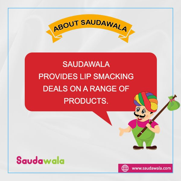 Saudawala provides lip smacking deals on a range of products.
