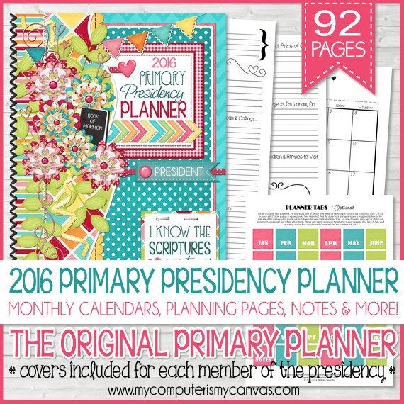 2016 PRIMARY Presidency PLANNER Organizer by mycomputerismycanvas