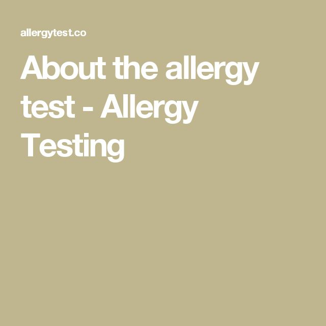 About the allergy test - Allergy Testing