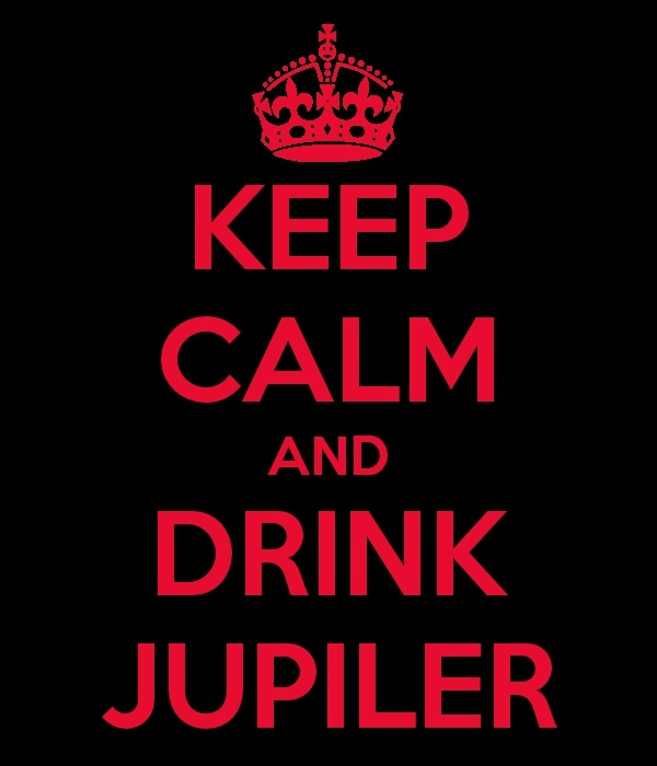 Keep calm and drink Jupiler.