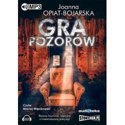 Aleksandra Wilk. Tom 1. Gra pozorów - Opiat-Bojarska Joanna