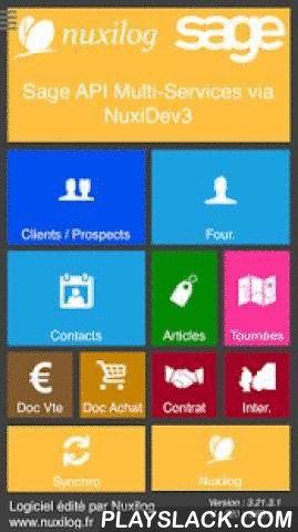 Sage APIservices Via NuxiDev3  Android App - playslack.com ,  ★★★★★ Compatible SAGE ApiServicesCe logiciel mobile associé à son connecteur de synchro donne la mobilité à votre logiciel SAGE ApiServices actuel du bureau. Conservez votre application de gestion et accédez aux bénéfices qu'offrent la mobilité !!!★★★★★ Fonctionne en Off-Line / Synchronisé.Pas besoin d'avoir une connexion internet pour consulter ou saisir dans ce logiciel mobile, cela vous garantit un usage permanent et fluide où…
