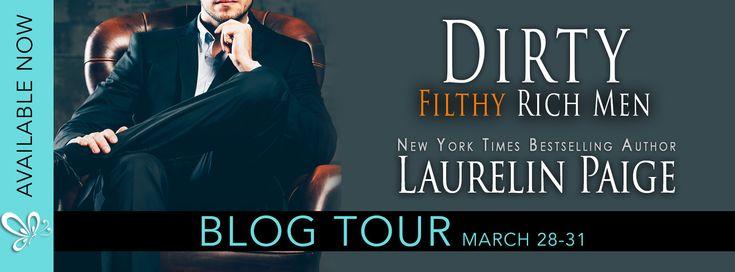 Reading Keeps Me Sane Book Blog: Blog Tour: DIRTY FILTHY RICH MEN by Laurelin Paige...