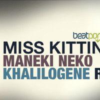 MISS KITTIN -MANEKI NEKO ( DJ KHALILOGENE REMIX ) by khalilogene on SoundCloud