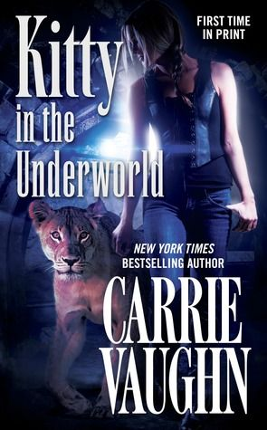 Kitty in the Underworld by Carrie Vaughn | Series - Kitty Norville, BK#12 | Publisher: Tor Books | Publication Date: July 30, 2013 | www.carrievaughn.com | Urban Fantasy #paranormal