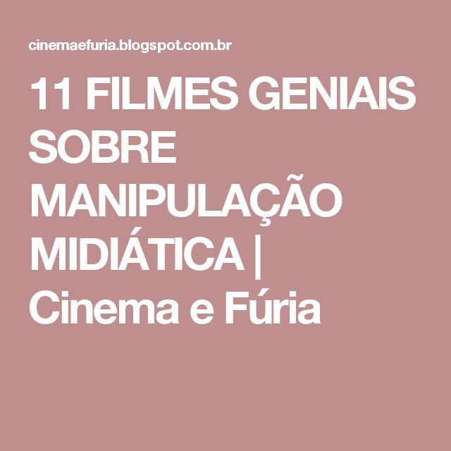 11 FILMES GENIAIS SOBRE MANIPULAÇÃO MIDIÁTICA | Cinema e Fúria