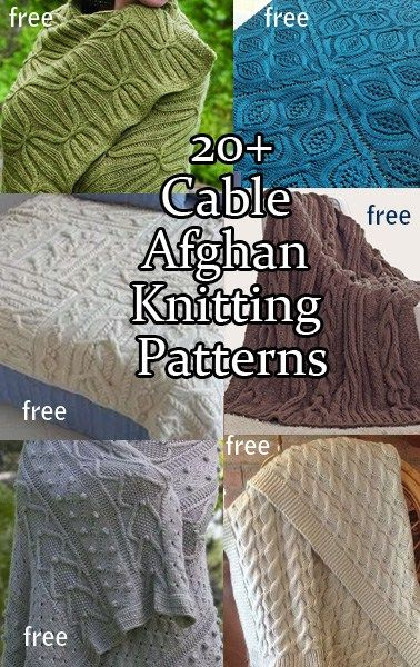 Cable Afghan Knitting Patterns - most are free patterns for throws and afghans with cable stitches. Some use super chunky yarn for quick knitting.