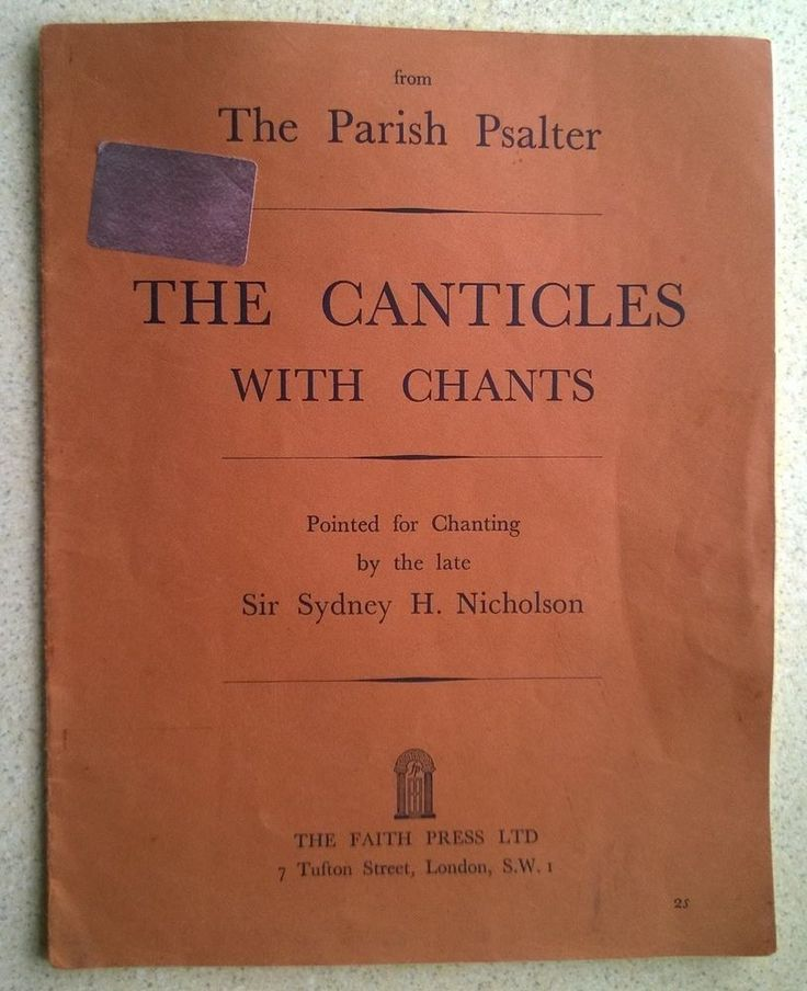 Sydney H. Nicholson: The Parish Psalter THE CANTICLES WITH CHANTS