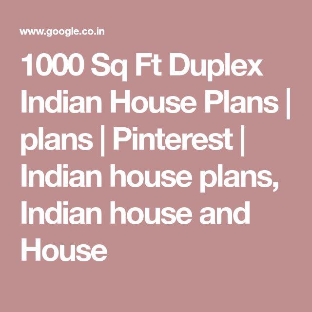 1000 Sq Ft Duplex Indian House Plans   plans   Pinterest   Indian house plans, Indian house and House