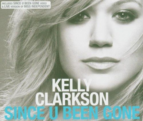Pin By Mark On Album Art Since Youve Been Gone Song One Kelly Clarkson