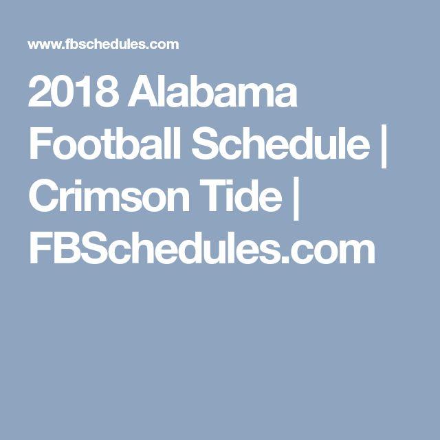 2018 Alabama Football Schedule | Crimson Tide | FBSchedules.com