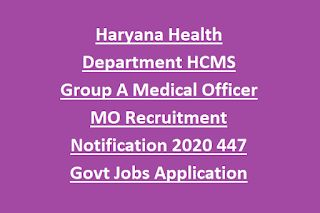 Haryana Health Department HCMS Group A Medical Officer MO ...