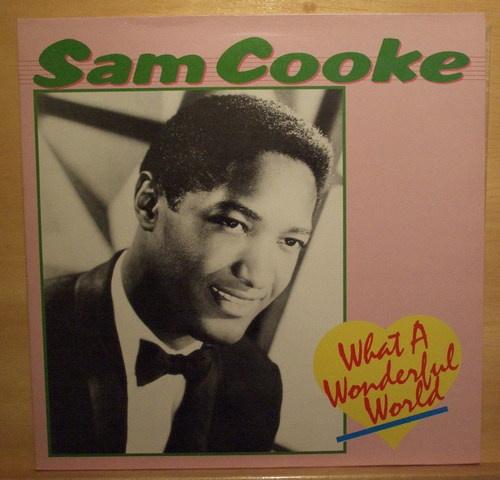 SAM COOKE - What a wonderful world - near mint nm