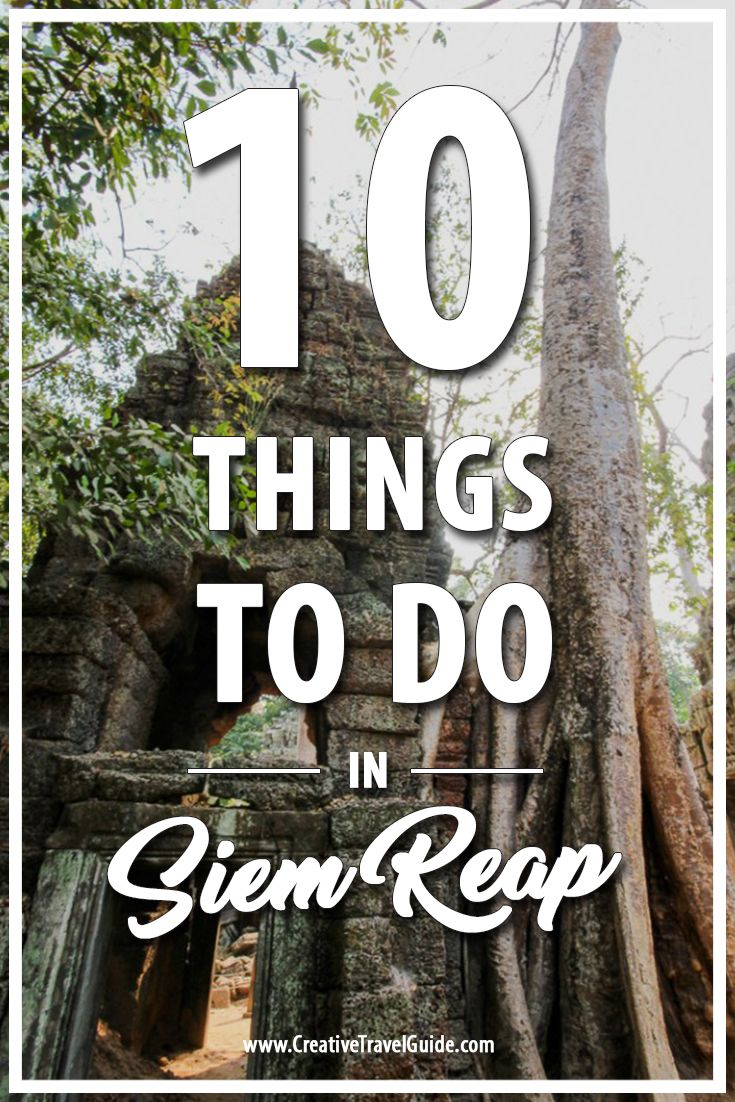 Siem Reap is full of so many amazing things to see and do (food and temples galore!) - here are our top 10 things to do in Siem Reap, Cambodia.