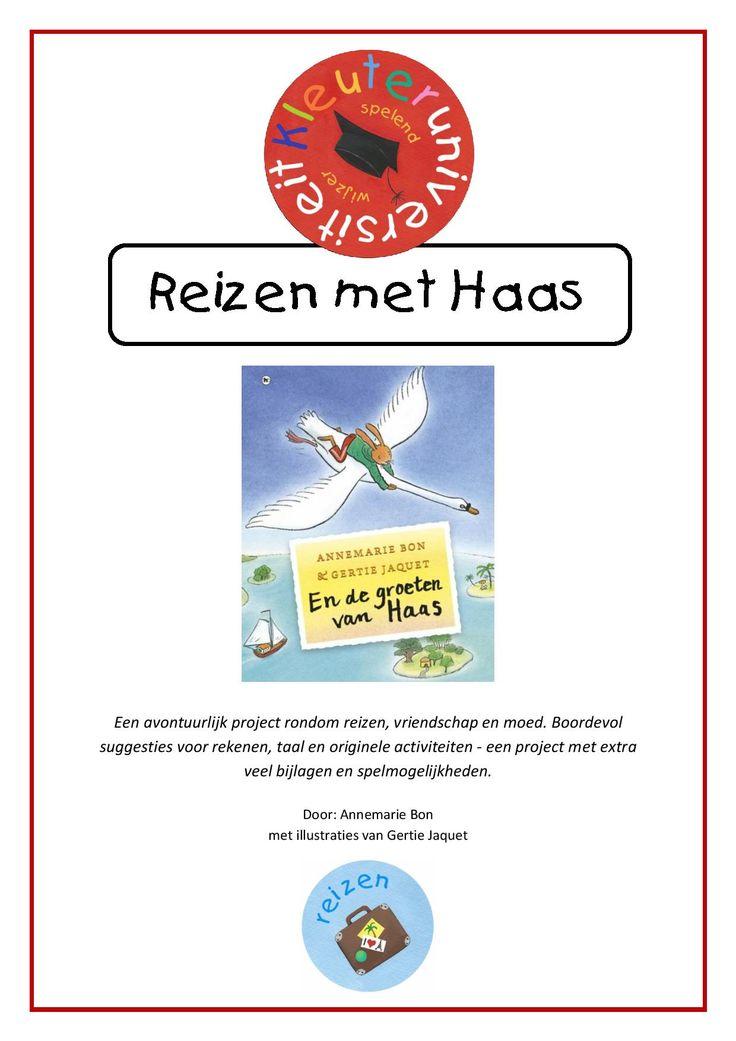 Reizen-met-haas Een avontuurlijk project van 122 pagina's rondom reizen, vriendschap en moed, aan de hand van het boek 'En de groeten van Haas' van Annemarie Bon en Gertie Jaquet. Boordevol suggesties voor rekenen, taal en originele activiteiten  Dit project is geschreven  door Annemarie Bon, de auteur van het boek. Gertie Jaquet is de illustrator van Haas en maakte voor dit project extra illustraties. Een project waarbij er aandacht is voor de sociaal-emotionele ontwikkeling.