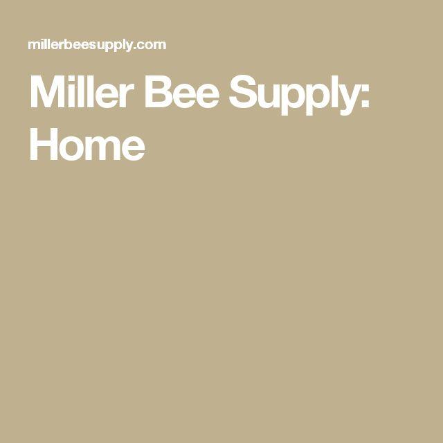 Miller Bee Supply: Home