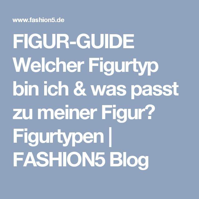 FIGUR-GUIDE Welcher Figurtyp bin ich & was passt zu meiner Figur?  Figurtypen | FASHION5 Blog
