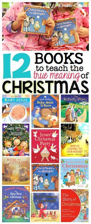12 books to teach the True Meaning of Christmas. Piper has three of these already!