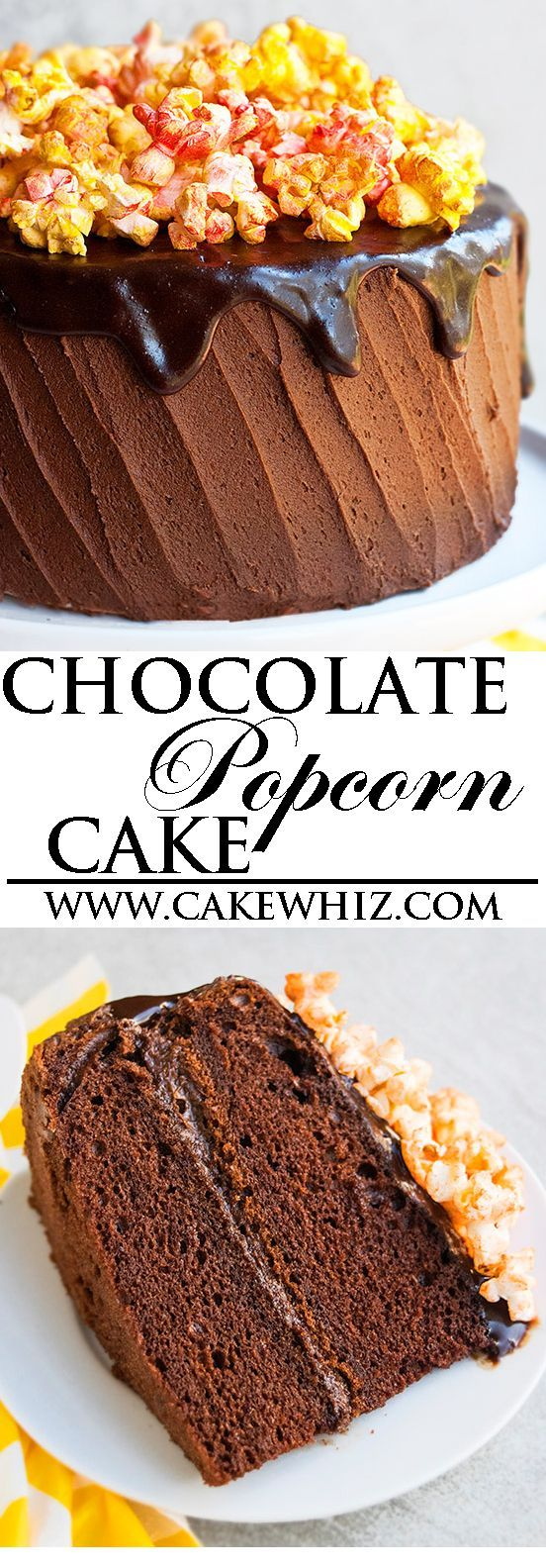 This decadent CHOCOLATE POPCORN CAKE with chocolate buttercream frosting and chocolate ganache is great for birthday parties! It's an easy cake recipe, using simple ingredients. From http://cakewhiz.com