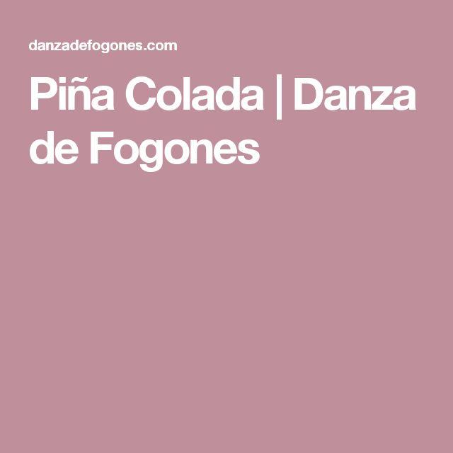 Piña Colada | Danza de Fogones