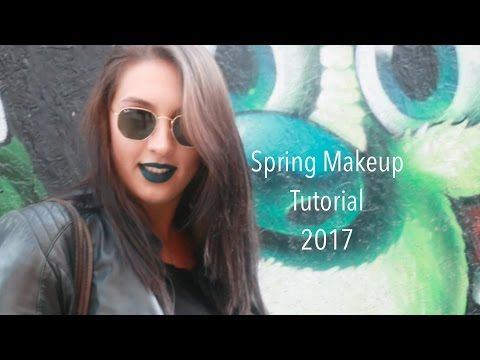 Bahar Makyajı | Spring Makeup Tutorial | 2017 - YouTube