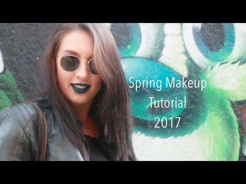 Bahar Makyajı | Spring Makeup Tutorial | 2017 - YouTube