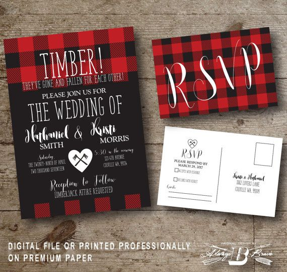 Check out this item in my Etsy shop https://www.etsy.com/listing/456418848/lumberjack-wedding-invitation-set