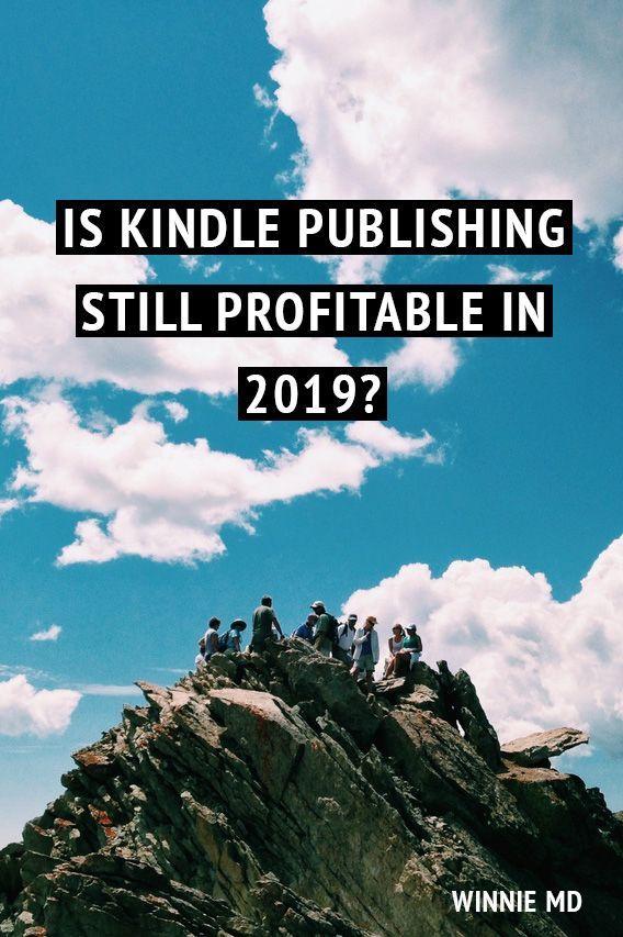 Ist Kindle Publishing im Jahr 2019 rentabel?