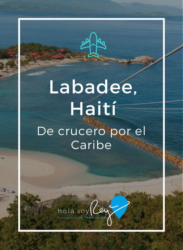 Nada como pasar un día en Labadee, Haití; en uno de los cruceros de Royal Caribbean.