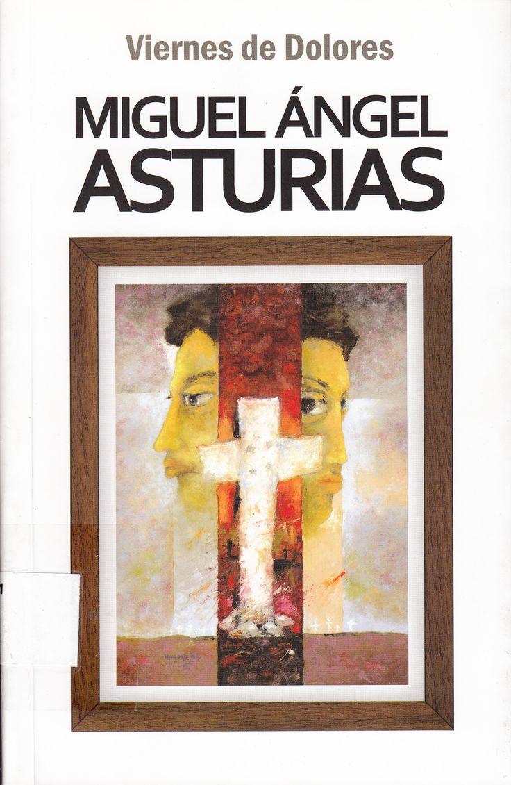 863.7281 / A859i / Viernes de dolores / Miguel Ángel Asturias